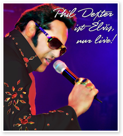 Elvis Double Show mit Phil Dexter